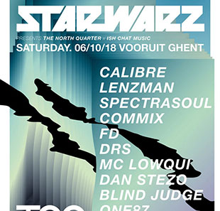 Electronische muziek STAR WARZ PRESENTS The North Quarter x Ish Chat Music Vooruit, Gent - 06/10/2018