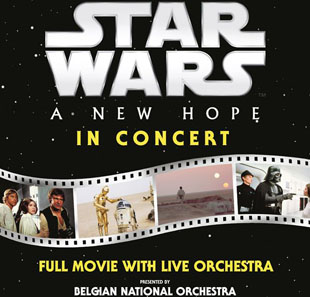 Ciné-concert STAR WARS IN CONCERT Episode IV - A New Hope BRUXELLES-BRUSSEL