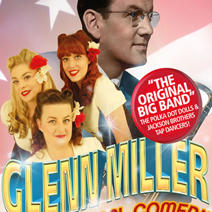 GLENN MILLER THE MUSICAL COMEDY