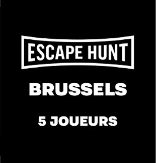 Escape Game ESCAPE GAME BRUSSELS - 5 PERSONS ESCAPE HUNT EXPERIENCE BRUSSELS