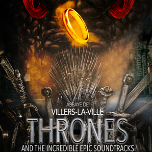 Musique de film THRONES AND THE INCREDIBLE EPIC SOUNDTRACKS VILLERS-LA-VILLE