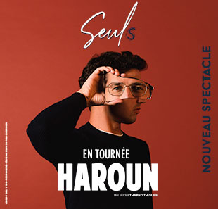 One man/woman show HAROUN Seuls LIEGE